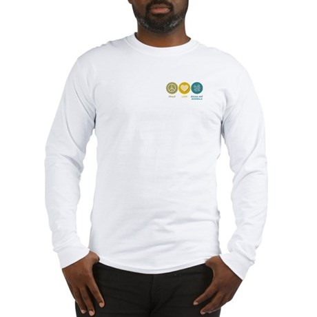 Peace Love Rocks and Minerals Long Sleeve T-Shirt