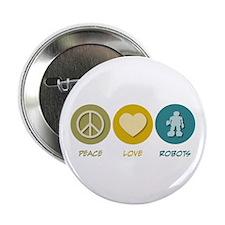 """Peace Love Robots 2.25"""" Button"""