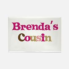 Brenda's Cousin Rectangle Magnet