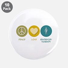 "Peace Love Respiratory Therapy 3.5"" Button (1"