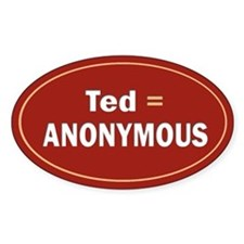 Ted Is Anon Oval Decal