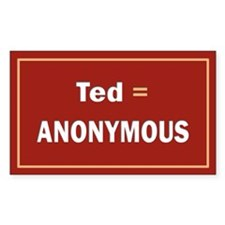 Ted Is Anon Rectangle Decal