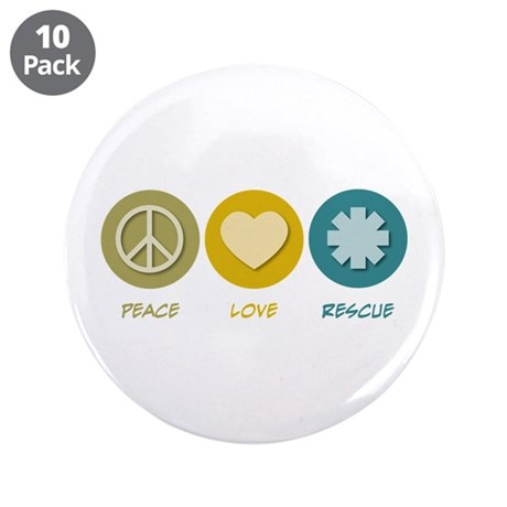 """Peace Love Rescue 3.5"""" Button (10 pack)"""