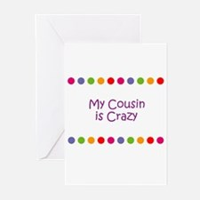 My Cousin is Crazy Greeting Cards (Pk of 10)