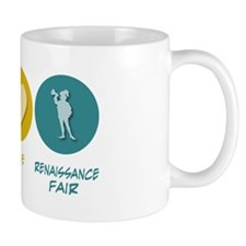 Peace Love Renaissance Fair Mug