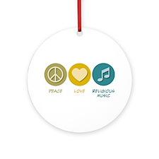 Peace Love Religious Music Ornament (Round)