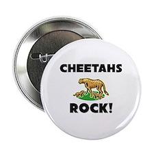 """Cheetahs Rock! 2.25"""" Button"""