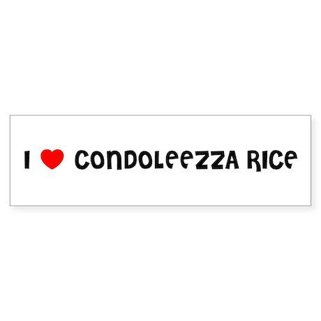 I LOVE CONDOLEEZZA RICE Bumper Sticker