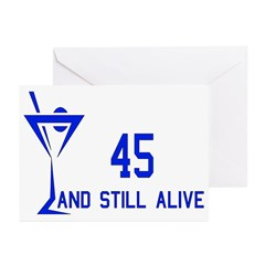 45 And Still Alive Greeting Cards (Pk of 20)