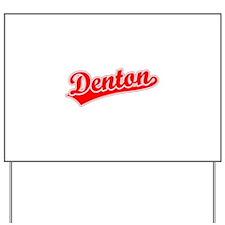 Retro Denton (Red) Yard Sign