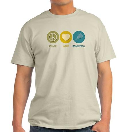 Peace Love Racquetball Light T-Shirt