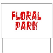 Floral Park Faded (Red) Yard Sign