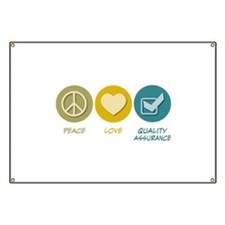 Peace Love Quality Assurance Banner