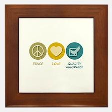 Peace Love Quality Assurance Framed Tile