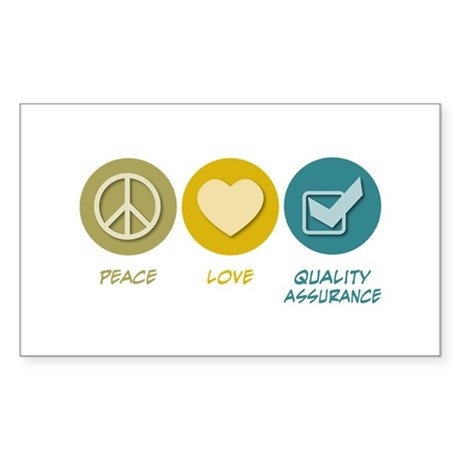 Peace Love Quality Assurance Rectangle Sticker 50