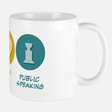 Peace Love Public Speaking Mug