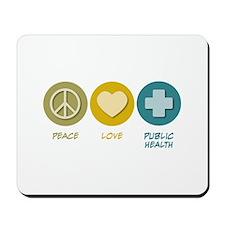 Peace Love Public Health Mousepad