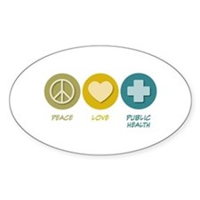 Peace Love Public Health Oval Decal