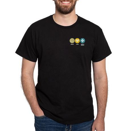 Peace Love Public Health Dark T-Shirt