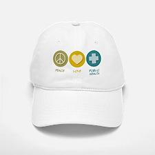 Peace Love Public Health Baseball Baseball Cap