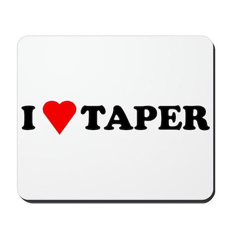 I Heart Taper Mousepad