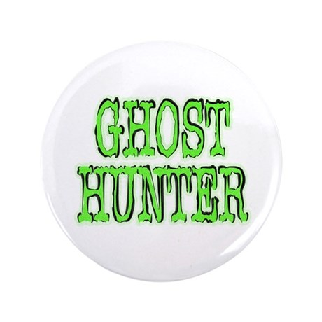 "...Ghost Hunter 2... 3.5"" Button"