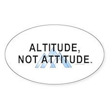 Altitude Not Attitude Decal
