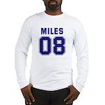 Miles 08 Long Sleeve T-Shirt