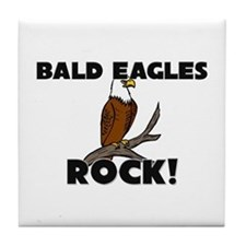 Bald Eagles Rock! Tile Coaster