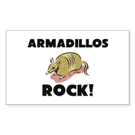 Armadillos Rock! Rectangle Sticker