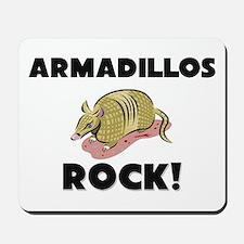 Armadillos Rock! Mousepad