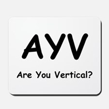 Are You Vertical? Mousepad