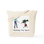 Walking the Beet! Tote Bag