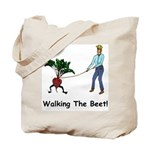 Walking the Beet! Tote Bag
