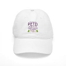 P.E.T.D. Baseball Cap
