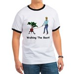 Walking the Beet! Ringer T