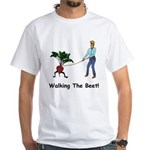 Walking the Beet! White T-Shirt