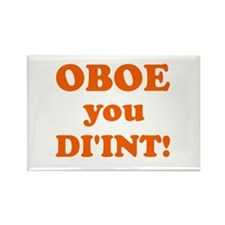 OBOE you DI'INT! Rectangle Magnet