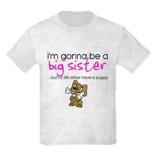 Gonna be a big sister (puppy) T-Shirt