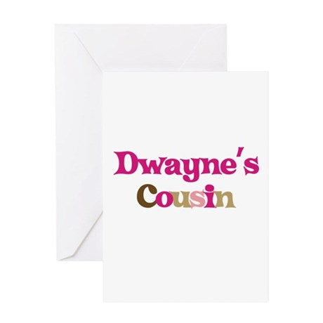 Dwayne's Cousin Greeting Card