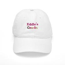 Eddie's Cousin Baseball Cap