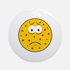 Chicken Pox/Measles Sick Smiley Face Ornament (Rou
