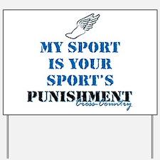 Punishment CC Yard Sign