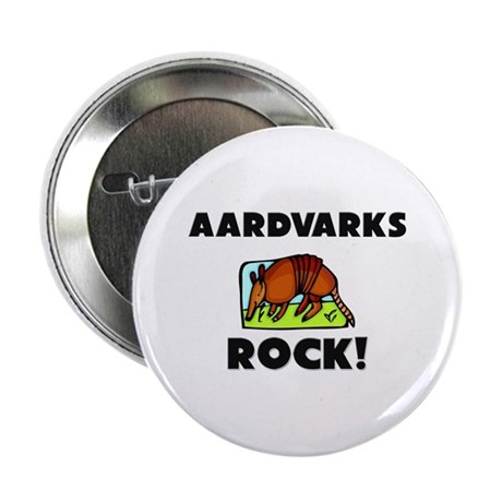 "Aardvarks Rock! 2.25"" Button (10 pack)"