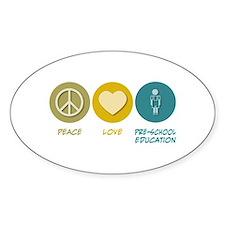 Peace Love Pre-School Education Oval Decal