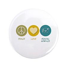 "Peace Love Postal Service 3.5"" Button"