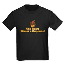 The Baby Wants a Cupcake T