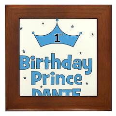 Dante 1st Birthday Prince! Framed Tile