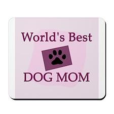 Best Dog Mom Mousepad