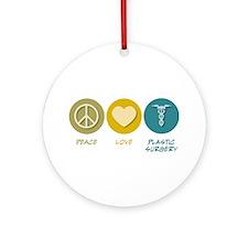 Peace Love Plastic Surgery Ornament (Round)
